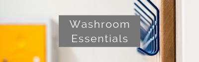 Washroom Essentials | Commercial Washrooms
